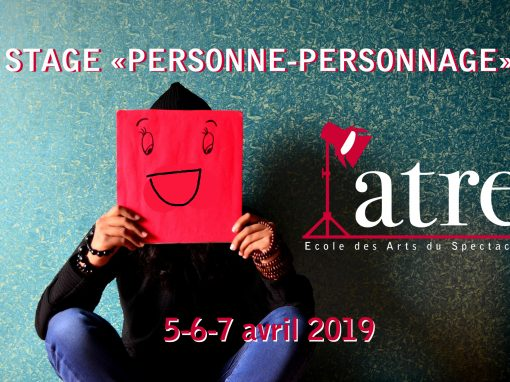 Stage «Personne-personnage»: 5-7 avril