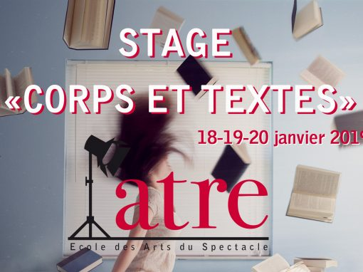 Stage «Corps & textes»: 18-20 janvier